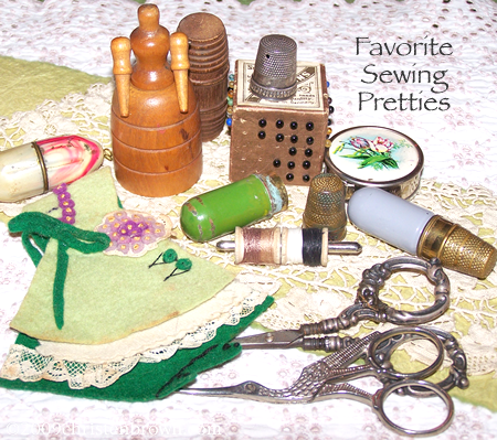 favorite sewing pretties