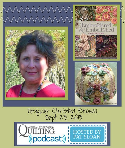Pat Sloan American Patchwork and Quilting radio Christen Brown sept guest